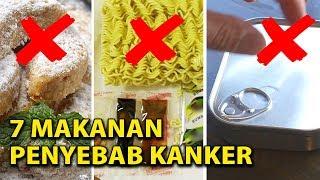 Download DIJAMIN Kalian Pasti Pernah Makan Ini !!! 7 MAKANAN PENYEBAB KANKER Mp3 and Videos