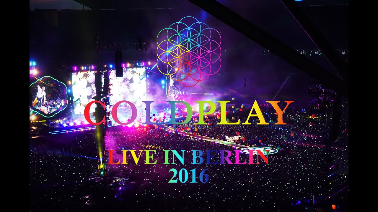 coldplay live in berlin 2016 youtube. Black Bedroom Furniture Sets. Home Design Ideas