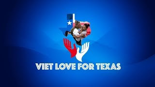 Viet Love For Texas (Part 2)