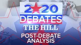 Hill TV's 2020 Democratic Debate Night: Post-Debate Analysis