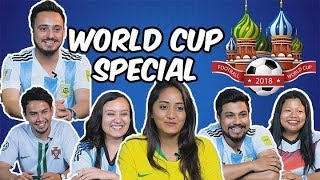 | WORLD CUP 2018 SPECIAL |