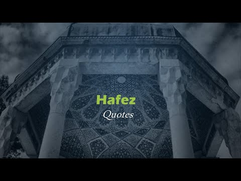 HAFEZ QUOTES | Persian Poet | Regarded as a pinnacle of Persian literature