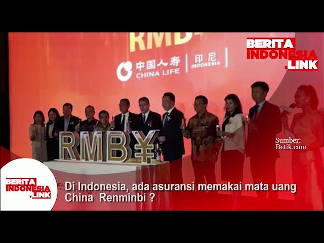 Di Indonesia ada Asuransi memakai mata uang China Renminbi?