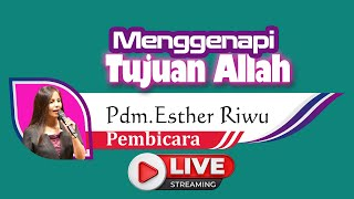Live Streaming Minggu 5 September 2021   Pdt Esther Riwu   Menggenapi Tujuan Allah