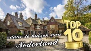 10 DUURSTE HUIZEN van NEDERLAND!!