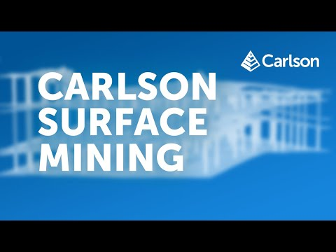 Carlson Surface Mining and Geology | Basic Overview