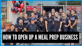 How To Open Up A Meal Prep Business