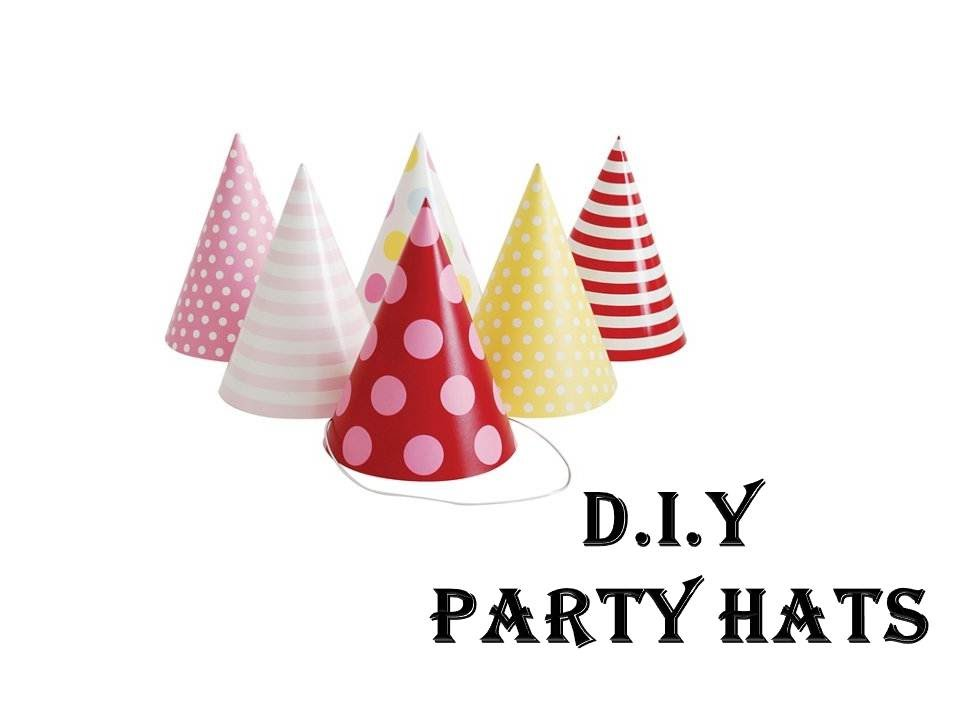 Easy Tutorial  Diy Party Hats  Diy Craft For Children  Party