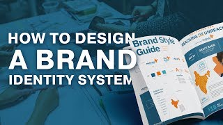 How To: Design A Brand Identity System