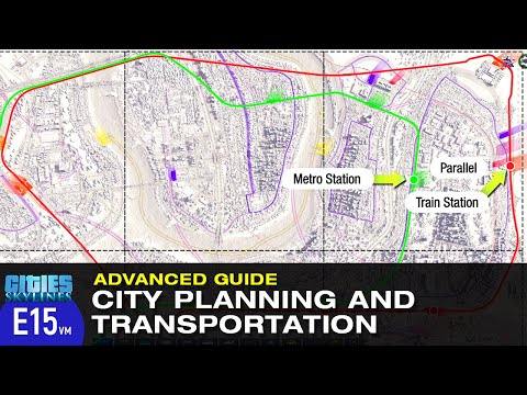 Advanced Guide on City Planning and Transportation in Cities: Skylines | Fisher Enclave Ep 15