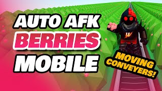 How to AFK Auto Farm Berries (MOBILE EDITION)