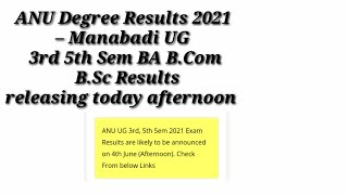 ANU Degree Results 2021 – Manabadi UG 3rd 5th Sem BA B.Com B.Sc Results releasing today afternoon