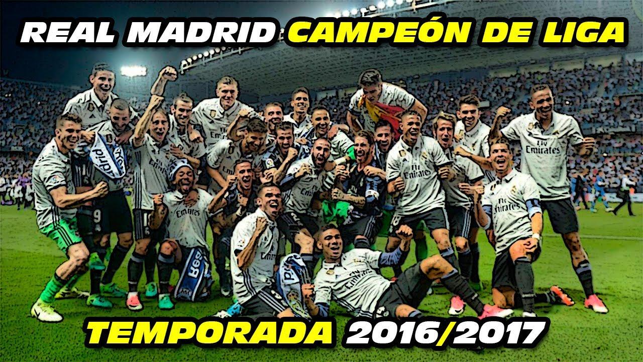 Real Madrid 🏆 CAMPEÓN de LIGA 2016-2017