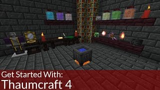How To Get Started With: Thaumcraft 4 | Modded Minecraft