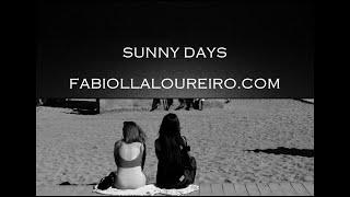 SUNNY DAYS - © FABIOLLA LOUREIRO