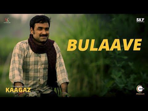 Download Bulaave - Full Song | Kaagaz | Pankaj Tripathi | Papon