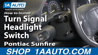 How To Install Fix Turn Signal Headlight Switch Chevy Cavalier Pontiac Sunfire 95-05 1AAuto.com