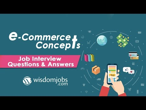 TOP 250+ E-Commerce Concepts Interview Questions and Answers 11