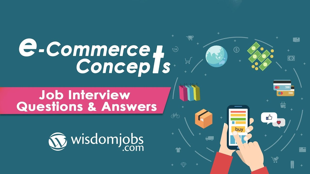 TOP 250+ E-Commerce Concepts Interview Questions and Answers