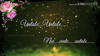 Untale untale nee vente untale song   Love whatsapp status videos telugu