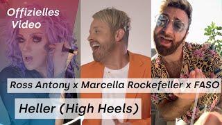 Heller (High Heels) feat. Ross Antony (Offizielles Video)
