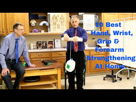 10 Best Hand, Wrist, Grip, & Forearm Strengthening Exercises at Home.