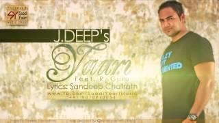 Yaari - J. Deep Feat. R. Guru