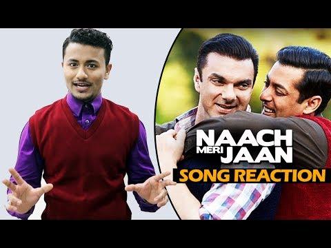 Naach Meri Jaan Song Reaction | Tubelight | Salman Khan | Sohail Khan