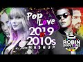 PopLove 8 ♫ 2019 Vs 2010s DECADE MASHUP by Robin Skouteris
