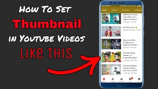 How To Set/Upload Thumbnail In Youtube Videos || SK TechTube