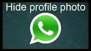 How to Hide WhatsApp Profile Picture for specific person