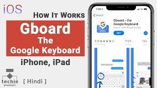 Gboard – The Google Keyboard for iPhone   Language Translation   Techie Prashant   HINDI