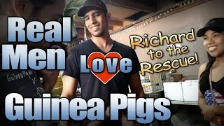 Real Men Love Guinea Pigs - Richard to the Rescue!