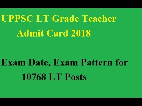 up lt grade teacher exam date 2019