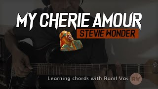 [Stevie wonder] - My Cherie Amour guitar cover (with guitar chords)