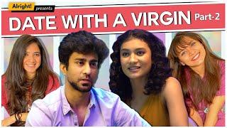Скачать Alright Date With A Virgin Part 2 Ft Ambrish Verma Mehek Mehra Jahnvi Rawat
