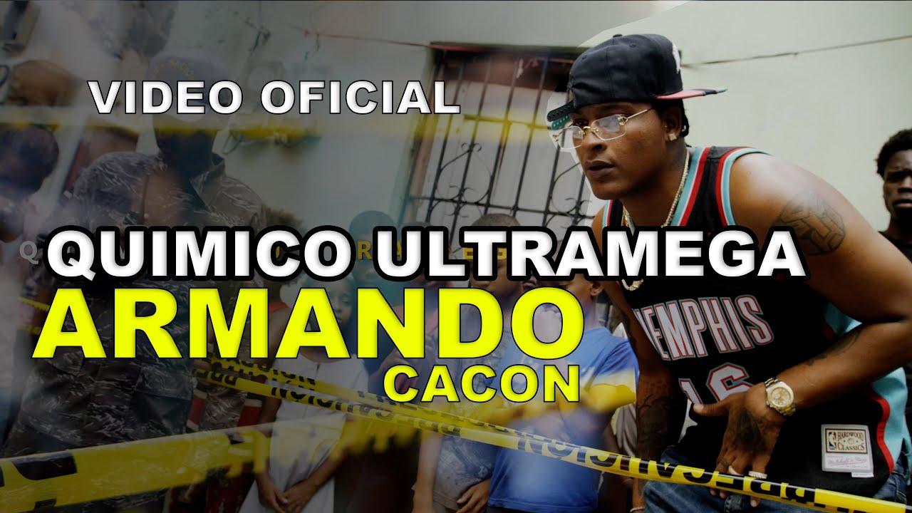 Quimico Ultramega - Armando ( Cacon ) VIDEO OFICIAL