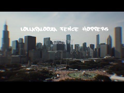 Lollapalooza fence jumpers 2018 POV (Edited by @UglySteffy)