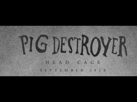 "Pig Destroyer announce new album ""Head Cage"" - IMONOLITH tease new song ""The Reign""..!"