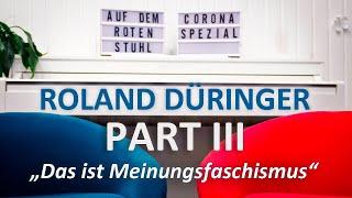 """Auf dem Roten Stuhl Corona Spezial – Roland Düringer: """"Das ist eigentlich Meinungsfaschismus"""""""