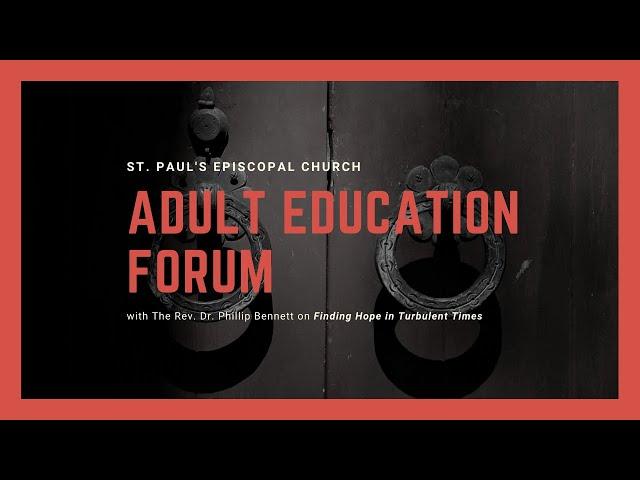 Adult Education Forum: Phillip Bennett