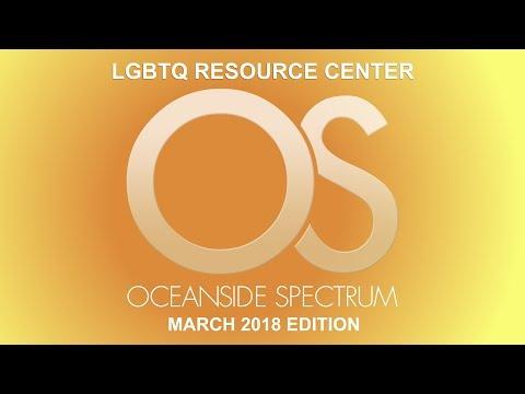 Oceanside Spectrum March 2018 Edition - LGBTQ Resource Center