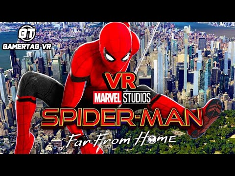 Spider-Man: Far From Home VR Gameplay | Download For FREEE!