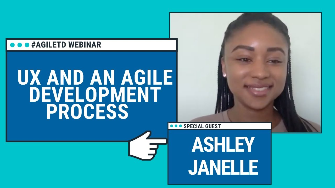 UX and an Agile Development Process with Ashley Janelle