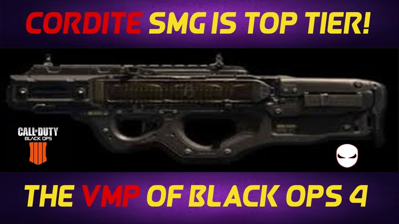 Bo4 Cordite Smg Is Top Tier Black Ops 4 Youtube