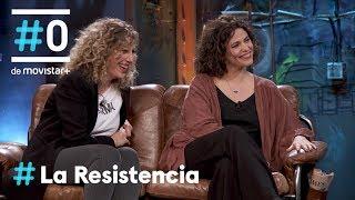 LA RESISTENCIA - Entrevista a Eva Leira y Yolanda Serrano   #LaResistencia 24.09.2019