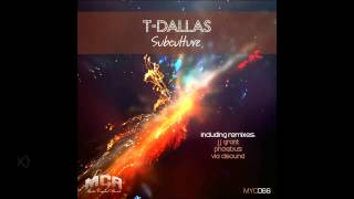 T-Dallas - Subculture (Original Mix)