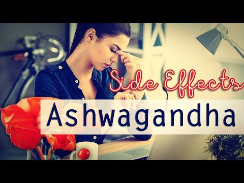 Ashwagandha Side Effects | How Much is Safe to Take?