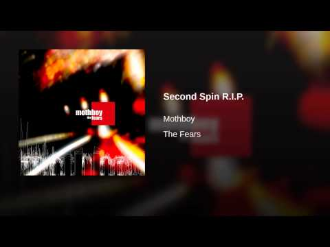 Second Spin R.I.P.