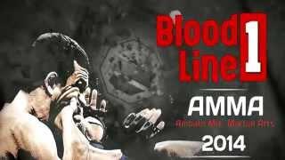 BLOOD LINE 1 LO MEJOR DE LAS MMA EN AMBATO